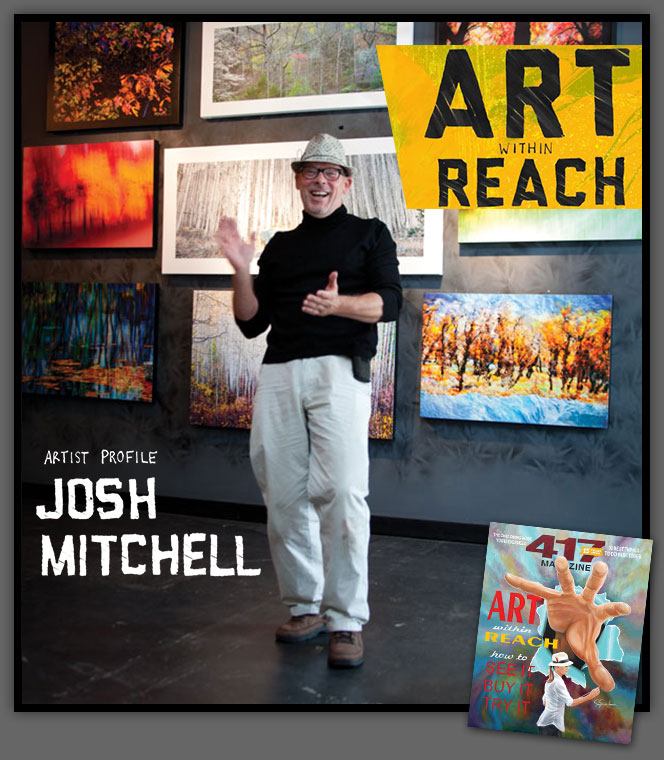 417 Magazine - Art Within Reach 2013 - Josh Mitchell Artist Profile